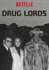 Drug Lords Netflix show - Movies-Net com