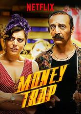 Money Trap Netflix movie - Movies-Net com