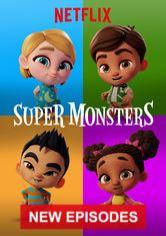 Super Monsters Netflix Show Movies Net Com